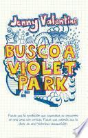 Busco a Violet Park