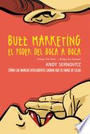 Buzz marketing. El poder del boca a boca