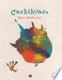 Cachihuaca