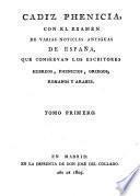 Cádiz Phemicia, con el examen de varias noticias antiquas de España