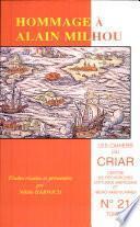 Cahiers du CRIAR n° 21, Hommage à Alain Milhou