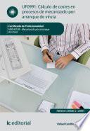 Cálculo de costes en procesos de mecanizado por arranque de viruta. FMEH0109