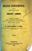 Calculo instrumental, esplicado sobre la regla calculatoria de Gravet Lenoir, etc