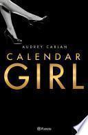 Calendar Girl (pack) (Edición Cono Sur)