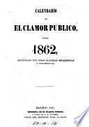 Calendario de El Clamor Publico, para 1862, & 1864