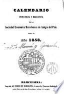 Calendario industrial y mercantil de la Sociedad Económica Barcelonesa de amigos del País para el año 1858