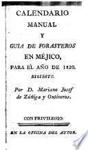 Calendario manual y guia de forasteros en Méjico para el año de 1820, bisiesto