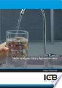 Calidad de Aguas: Usos y Aprovechamiento