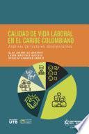 Calidad de vida laboral en el Caribe colombiano