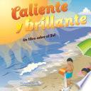 Caliente Y Brillante/Hot and Bright