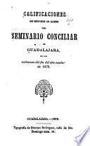 Calificaciones que obtuvieron los alumnos del seminario conciliar de Guadalajara, en los examenes del fin del año escolar de 1870