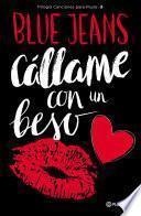 Cállame con un beso (Edición Cono Sur)