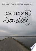 CALLES SIN SOMBRA