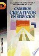 Cambios creativos en servicios