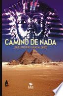 CAMINO DE NADA