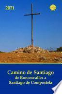 Camino de Santiago año 2021