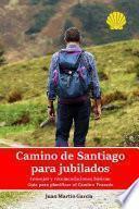 Camino de Santiago para jubilados