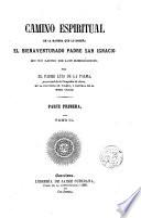 Camino Espiritual de la manera que lo enseña el Bdo. P.S. Ignacio