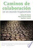 Caminos de Colaboración en un mundo fragmentado