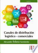 Canales de distribución logístico-comerciales
