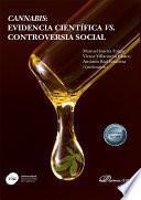 Cannabis: evidencia científica vs. controversia social