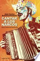 Cantar a los narcos