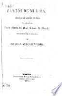 Cantos de mi Lira. Coleccion de leyendas en verso ... Precedidas de un prólogo por Don J. A. Viedma