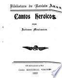 Cantos heróicos por autores mexicanos