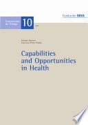 Capabilities and Opportunities in Health