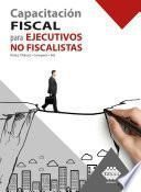 Capacitación fiscal para ejecutivos no fiscalistas 2020