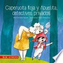 Caperucita Roja y Abuelita, detectives privados