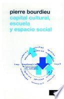 Capital cultural, escuela y espacio