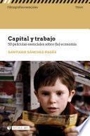 Capital y trabajo. 50 películas esenciales sobre (la) economía