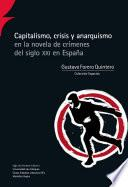 Capitalismo, crisis y anarquismo en la novela de crímenes del siglo XXI en España