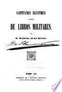 Capitanes ilustres y revista de libros militares
