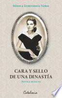 Cara y sello de una dinastía (novela de facto)