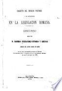 Carácter del derecho pretorio y su influencia en la legislación romana