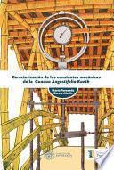 Caracterización de las constantes mecánicas de la Guadua angustifolia Kunth
