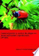 Caracterización y control la plagas en áreas edificadas y ajardinadas. UF1505.