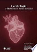 Cardiología y enfermedades cardiovasculares