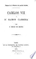 Carlos VII y Don Ramon Cabrera
