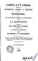 Carta a un amigo sobre la autoridad., objeto y efecto del Cristianismo y en especial sobre la doctrina de la redención