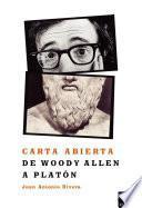 Carta abierta de Woody Allen a Platón