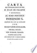 Carta ... al Sumo Pontifice Inocencio X. Traducida del latin ... por D. Salvador Gonzalez. Tercera edicion, etc. [With a portrait.]