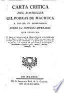 Carta crítica del bachiller Gil Porras de Machuca a los RR. PP. Mohedanos sobre la historia literaria que publican