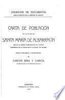 Carta de población de la ciudad de Santa María de Albarracín segun el codice romanceado de Castiel existente en la Biblioteca nacional de Madrid