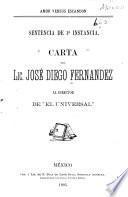 Carta del lic. José Diego Fernandez al director de El Universal.