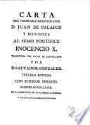 Carta del ...siervo de Dios D. al Sumo Pontifice Incencio X