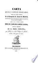 Carta escrita por el P. Cayetano Ignacio Sagui ... S.J. sobre la vida ... del H. Carlos Lopez Alda