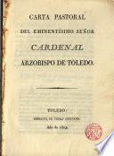 Carta pastoral del Exmo. Sr. Cardenal Az. de Toledo